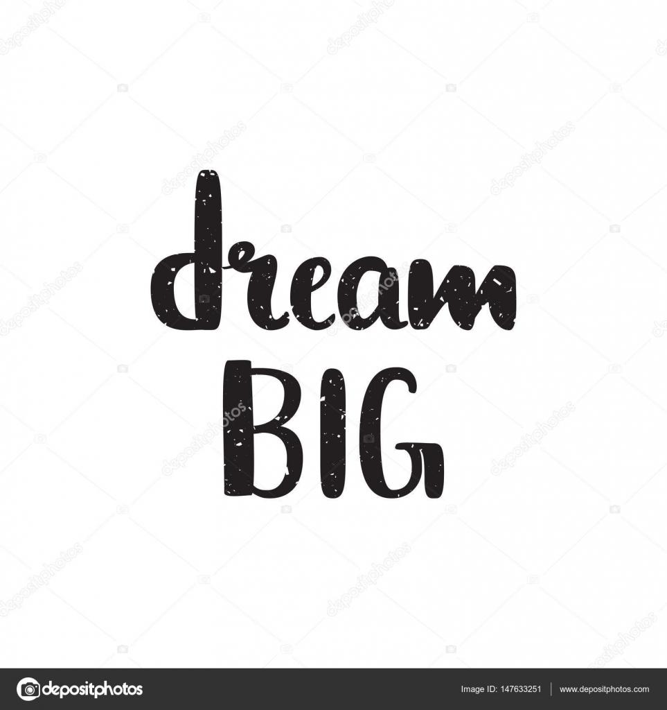 citation de grand rêve. affiche noir et blanc main typographie