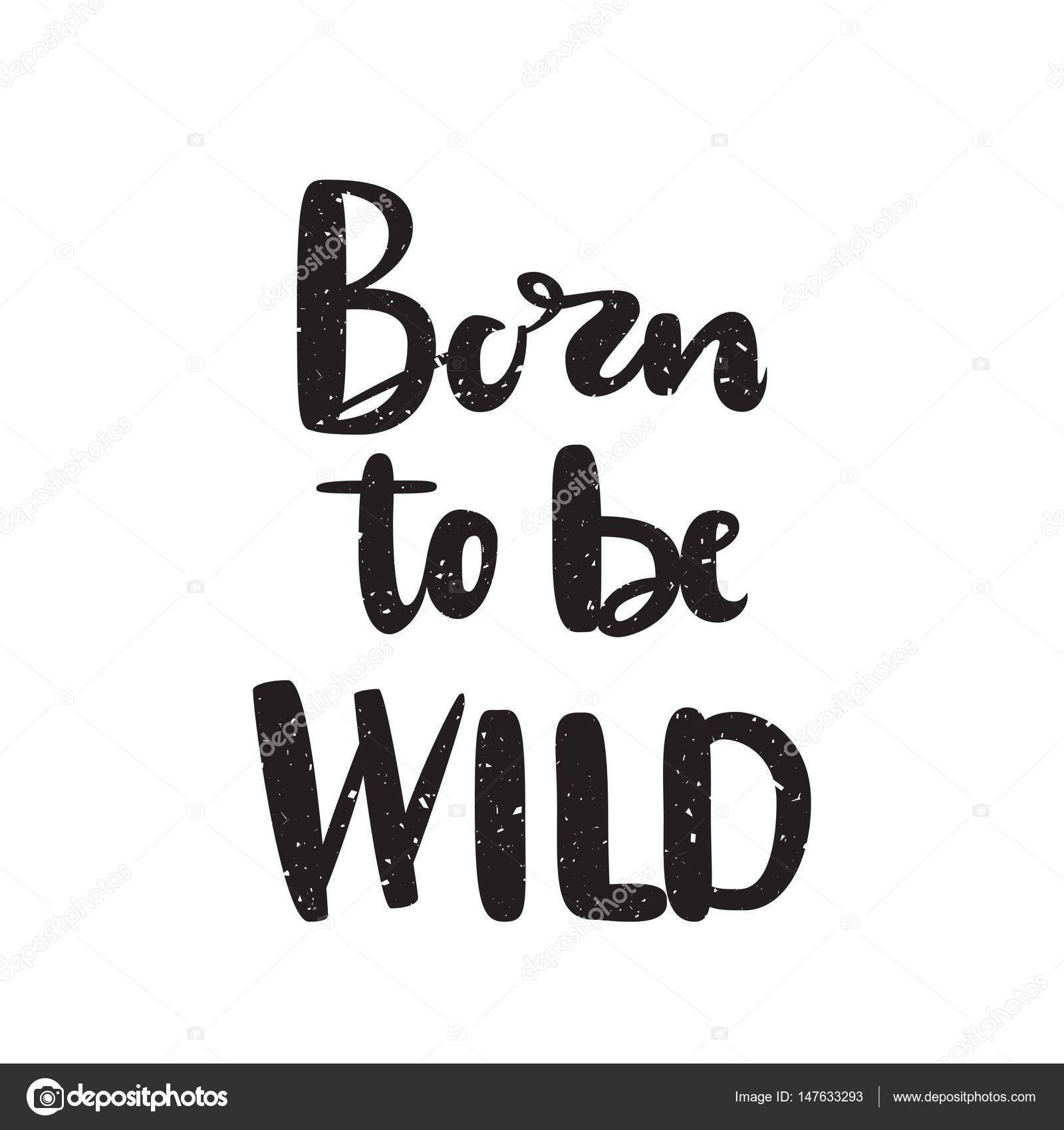Nascido Para Ser Selvagem Citação Preto E Branco Cartaz De