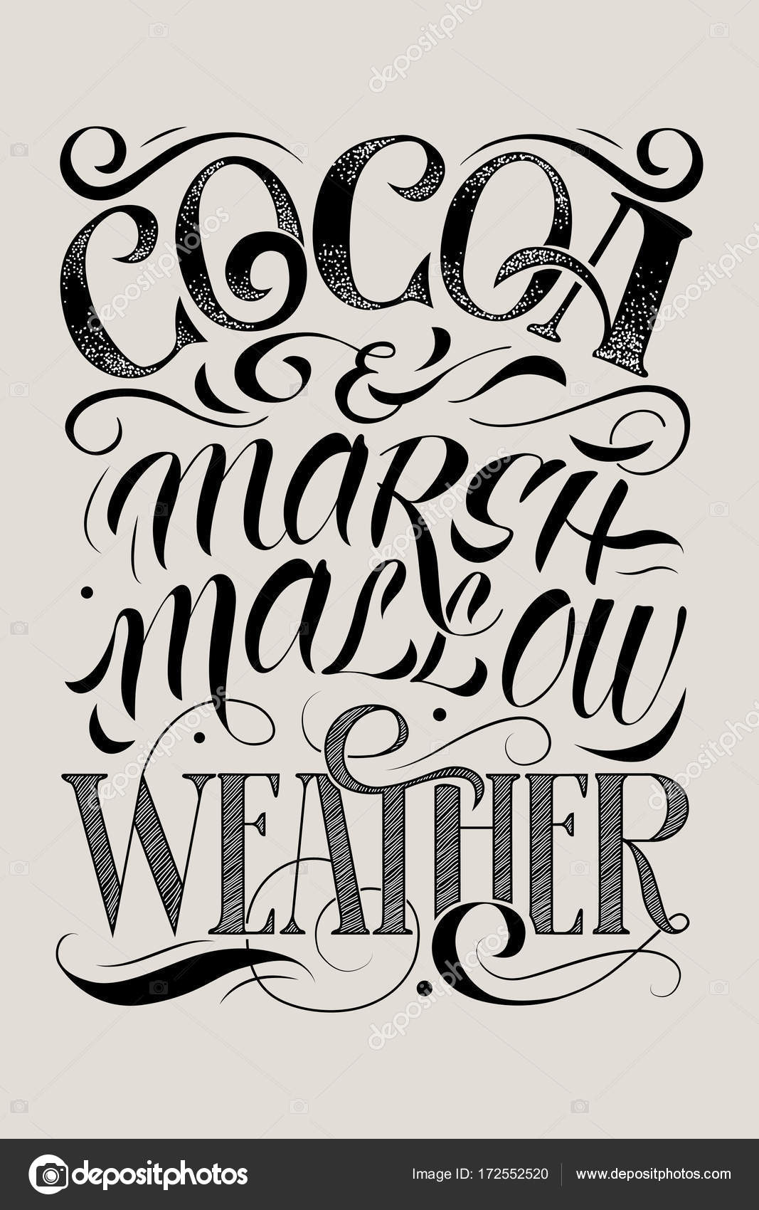 Vector Hand Drawing Lettering Phrase Cocoa And Marshmallow Weather