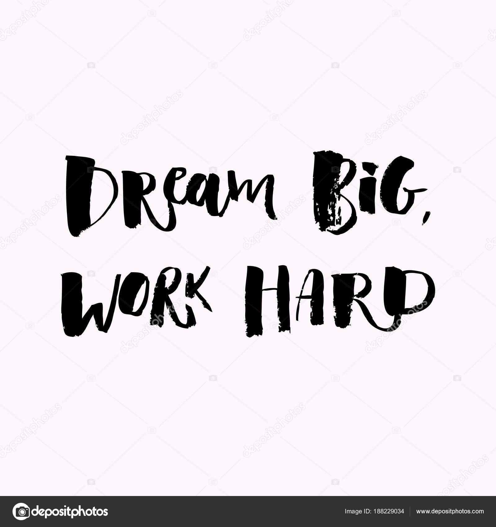 duro trabajo frases una palabra positiva llama a la acci n sue a en grande trabajo duro. Black Bedroom Furniture Sets. Home Design Ideas