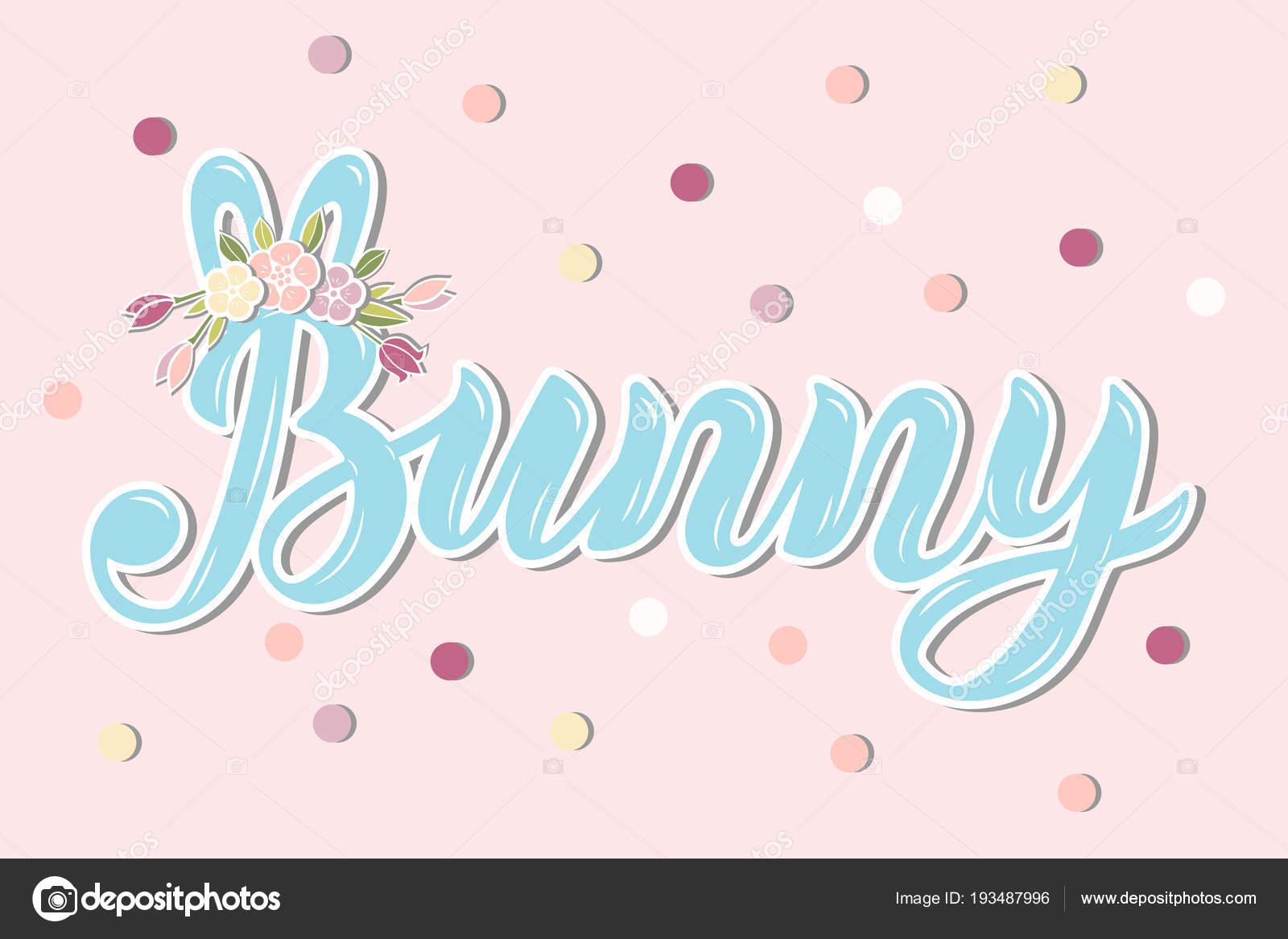 Odręcznie Napis Bunny Uszy Wieniec Kwiatów Szablon Urodziny Dla