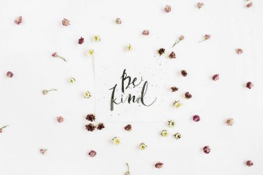 Minimalistic composition with words Be Kind