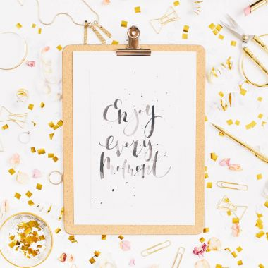 Quote Enjoy Every Moment