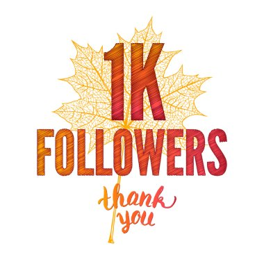 Thank you 1K followers card. Thanks design template for network friends and followers.  raster