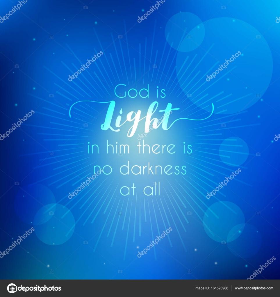 Extraordinaire citations de la Bible, Dieu est la lumière du nouveau testament #UA_28