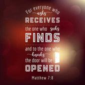 Fotografie Bibel Zitat von Matthew, wer Will fragt erhält, versucht wird, die Funde, die die Tür klopft für den Einsatz als Poster oder fliegende geöffnet wird