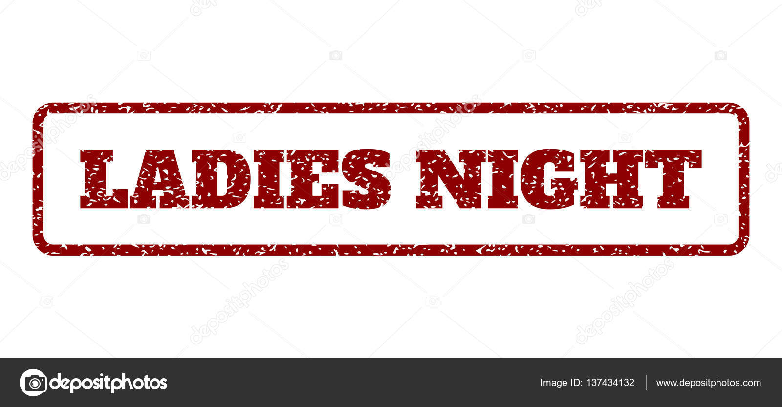 1b21ecc1dc Dark Red rubber seal stamp with Ladies Night text. Vector caption inside  rounded rectangular banner. Grunge design and dust texture for watermark  labels.