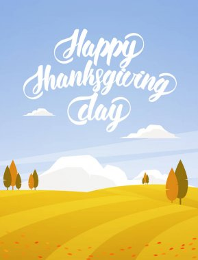 Vector illustration: Vertical Autumn landscape with fields, trees and hand lettering of Happy Thanksgiving Day