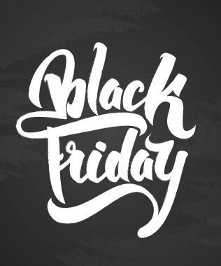 Vector illustration: Hand drawn modern brush lettering of Black Friday isolated on chalkboard background.