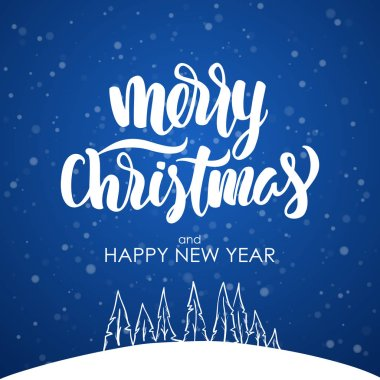 Merry Christmas and Happy New Year. Modern brush lettering on blue snowflake background with Hand drawn pine forest.