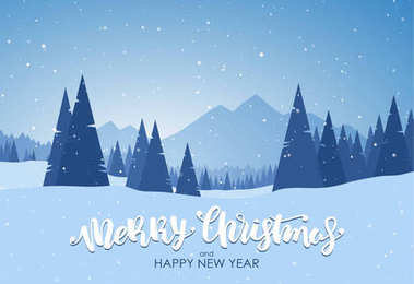 Merry Christmas and Happy New Year. Blue winter snowy landscape with hand lettering, pines and mountains.
