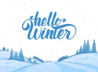 Hand drawn Christmas mountains landscape with snowy hills and handwritten lettering of Hello Winter.