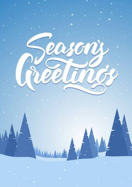 Blue snowy landscape with hand lettering of Seasons Greetings, pines and mountains. Merry Christmas and Happy New Year.