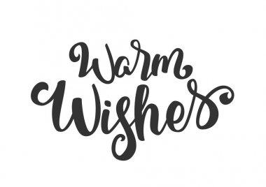 Vector illustration: Handwritten elegant modern brush lettering of Warm Wishes isolated on white background