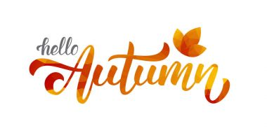 Handwritten lettering of Hello Autumn. Low poly