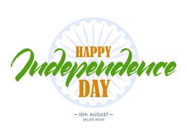 Template of greeting card with hand lettering of Happy Independence Day. 15 th August. Salute India