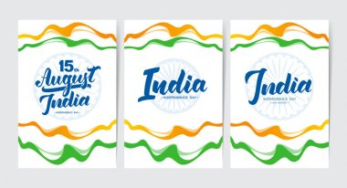 Set of three templates of posters or greeting cards with Hand lettering of Happy Independence Day India.
