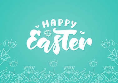 Handwritten brush lettering of Happy Easter on Hand drawn flowers sketch background.