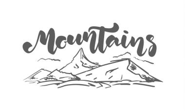 Hand drawn sketch landscape with handwritten lettering of Mountains