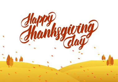 Vector greeting card with hand lettering of Happy Thanksgiving Day and autumn landscape