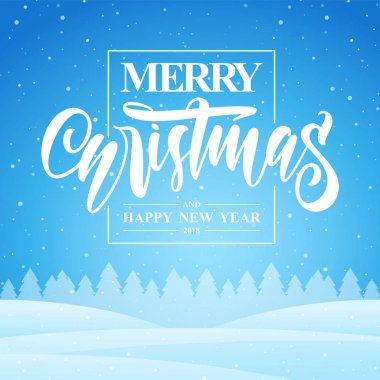 Winter greeting card with hand lettering of Merry Christmas and Happy New Year on blue snowy background