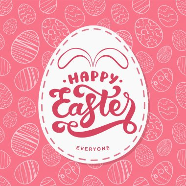 Vector Greeting card with hand drawn eggs, handwritten lettering of Happy Easter Everyone with bunnies ears
