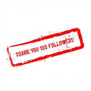 Thank you 100 followers red rubber stamp isolated on white background.