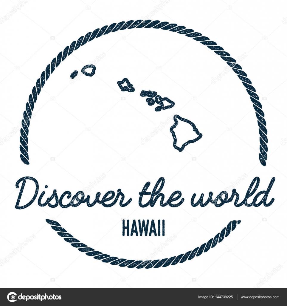 Hawaii mapa esquema vintage descubra el sello de goma del mundo isla contorno del mapa de hawai vintage descubra el sello de goma del mundo con mapa de la isla hipster estilo nutico insignia con borde redondo de cuerda gumiabroncs Gallery