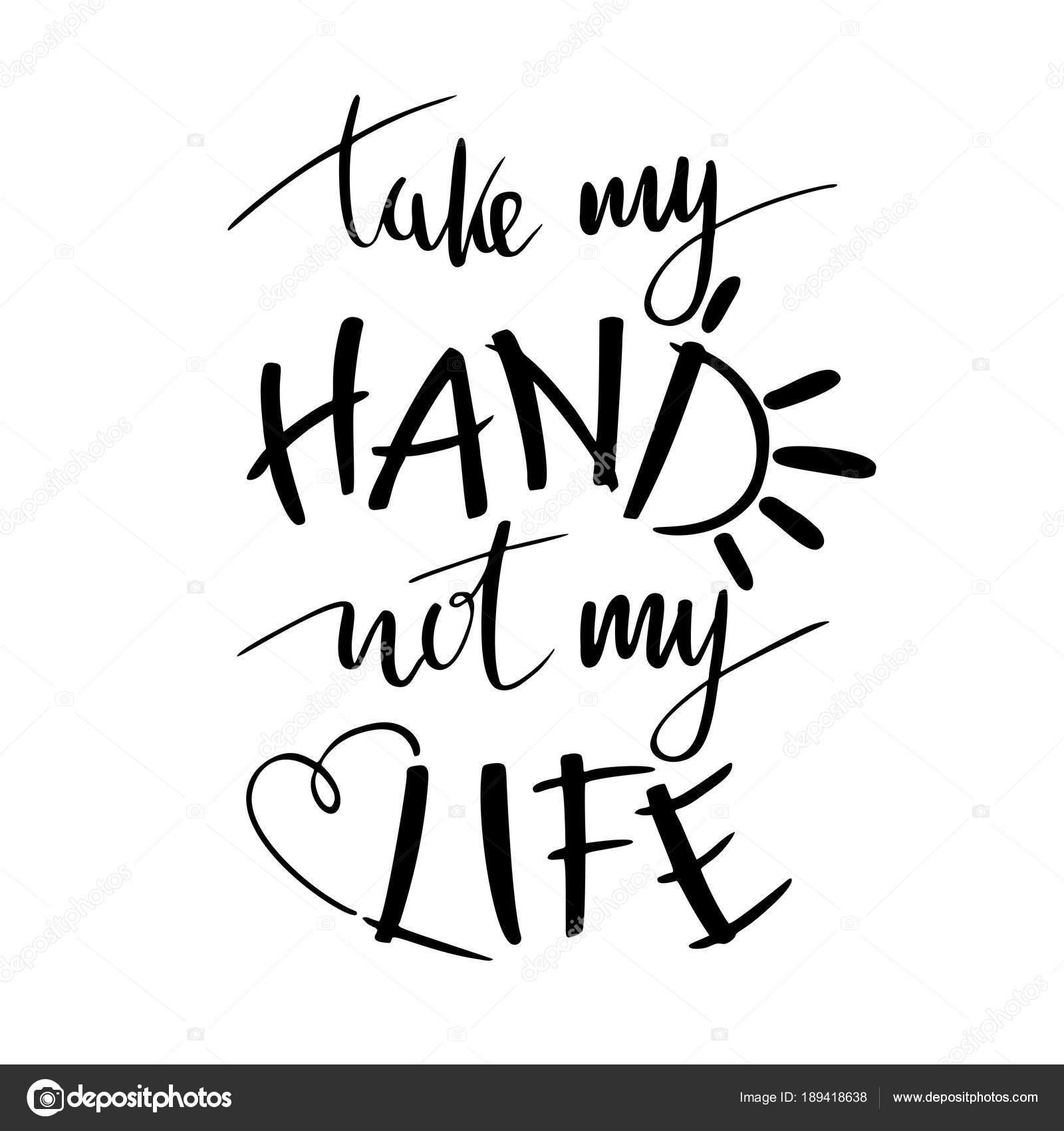 Hand Schriftzug Typografie Poster Romantische Zitat Nimm Meine Hand
