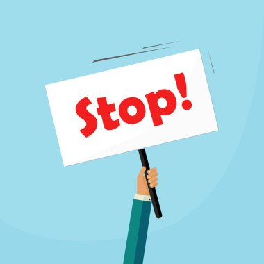 Hand holding stop placard vector illustration, concept of protest signboard