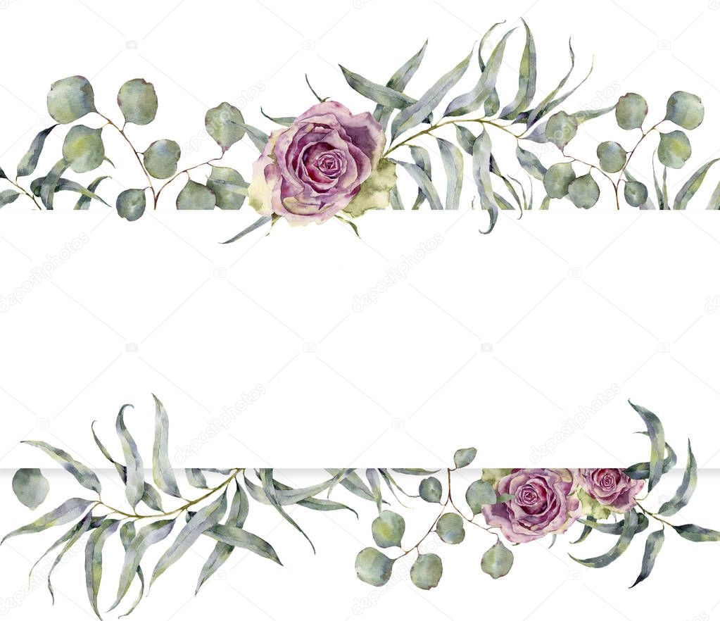 Watercolor card with eucalyptus branch and roses. Hand painted floral frame with round leaves of silver dollar eucalyptus and flowers isolated on white background. For design or print