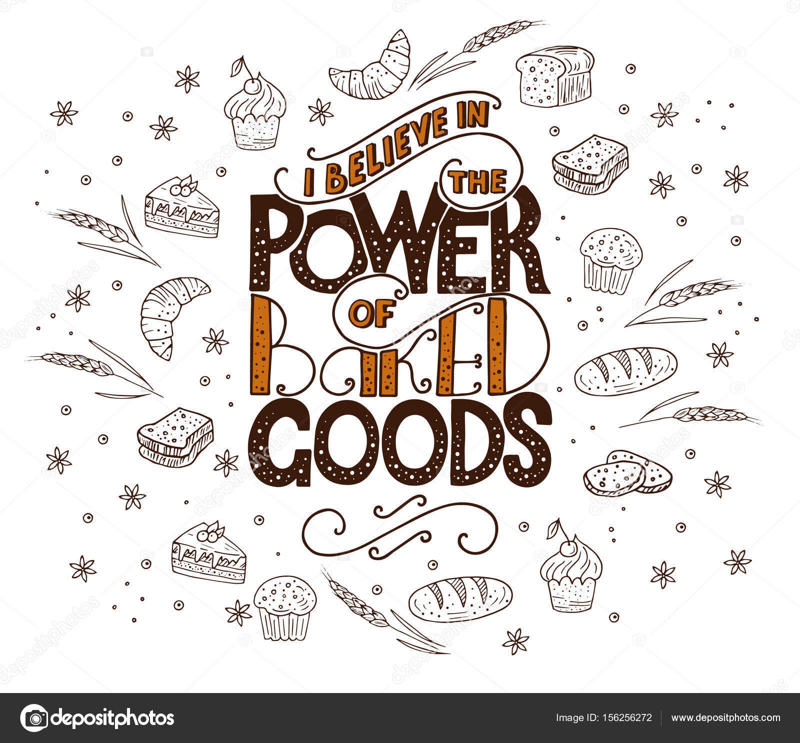 Creo En El Poder De Los Productos Horneados única