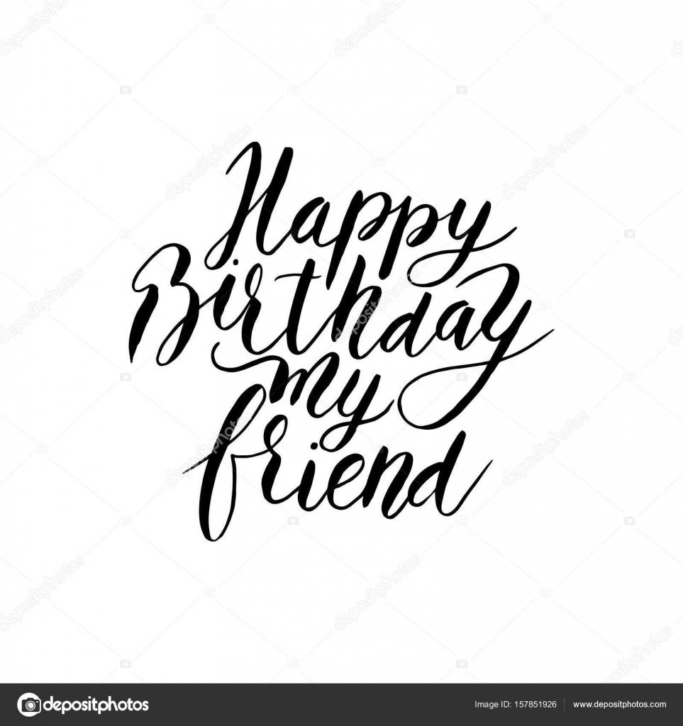 grattis på födelsedagen kompis Grattis på födelsedagen vän. Vector handritad bokstäver citat  grattis på födelsedagen kompis