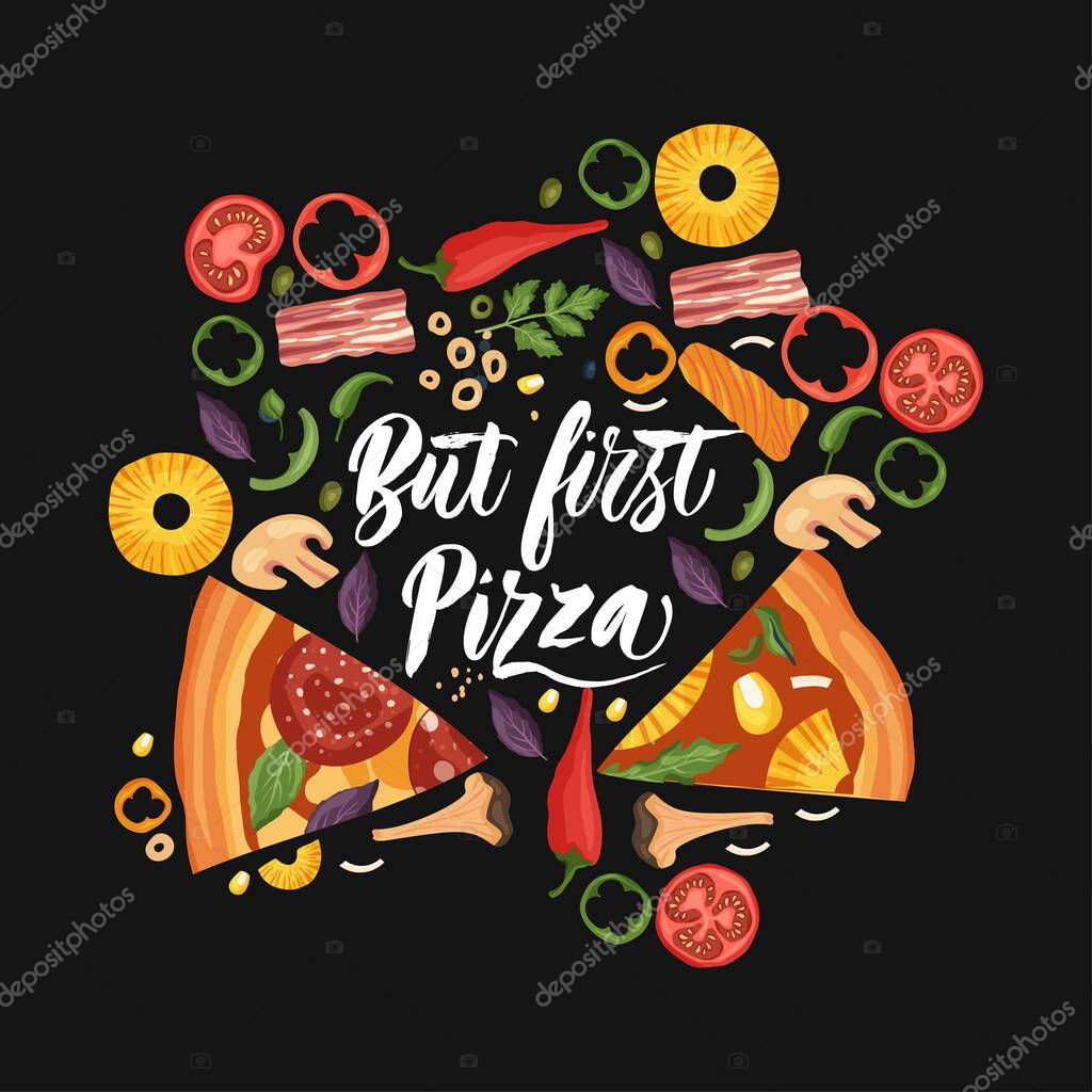 Hand Drawn Lettering Food Tasty Pizza Poster Illustration Isolated Restaurant And Pizza Lover Vector Art Card T Shirt Print With A Quote But First Pizza Premium Vector In Adobe Illustrator Ai