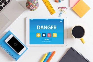 DANGER CONCEPT ON TABLET PC