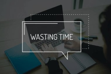WASTING TIME CONCEPT