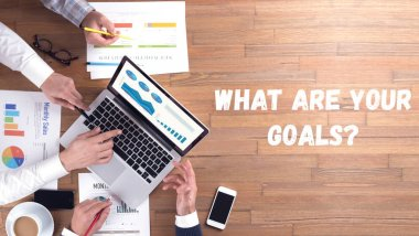 WHAT ARE YOUR GOALS? CONCEPT