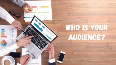 WHO IS YOUR AUDIENCE? CONCEPT