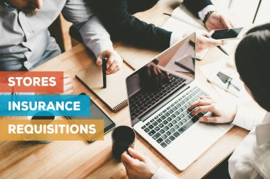 STORES INSURANCE REQUISITIONS CONCEPT