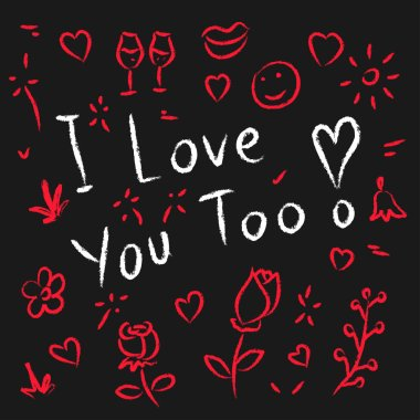 I love you too hand drawn vector illustration