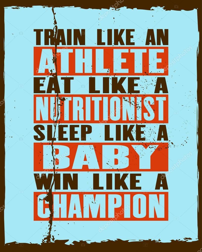 Inspirando A Motivação Citação Com Texto Trem Como Um Atleta