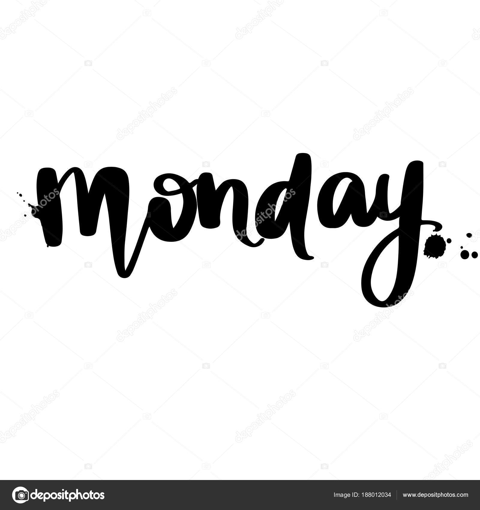 Montag Schriftzug