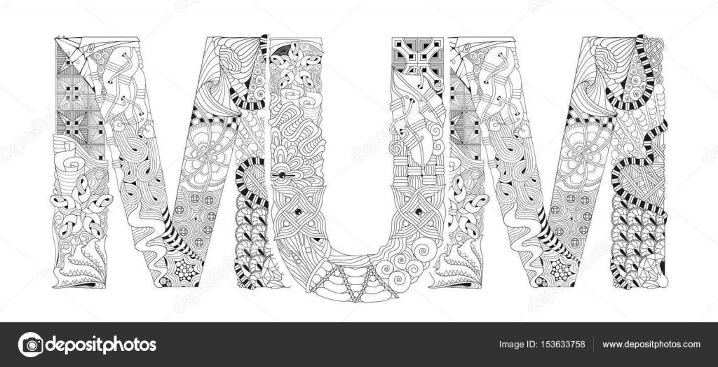 Wort Mama zum Ausmalen. Dekorative Zentangle Vektorobjekt ...