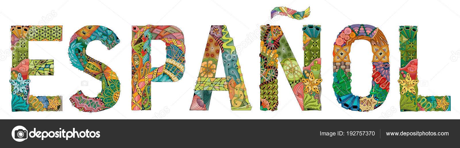 Wort Espanol In Spanischer Sprache Dekorative Zentangle