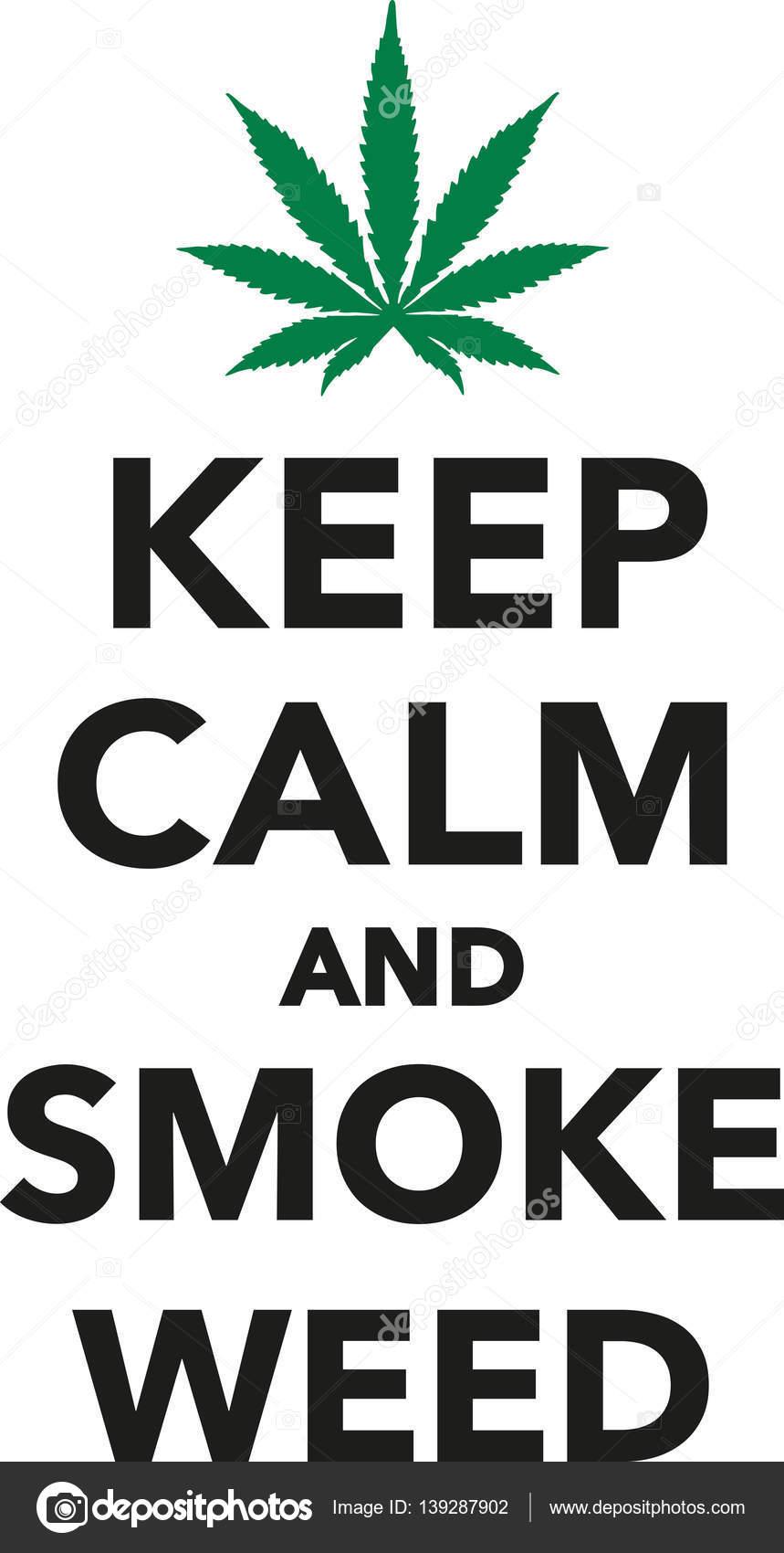 Keep Calm And Smoke Weed Marijuana Stock Vector
