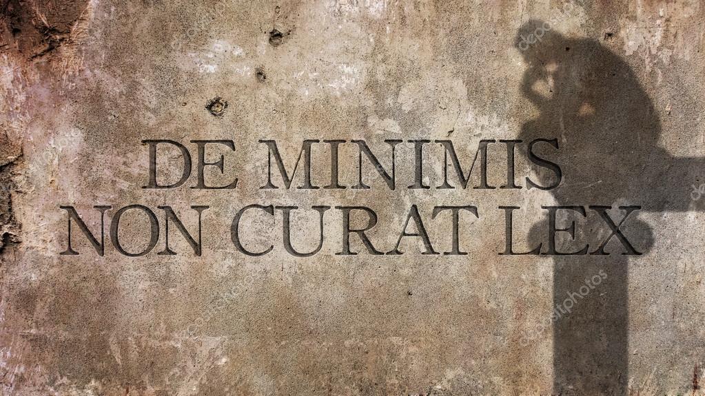 De Minimis No Curat Lex Una Frase En Latín Fotos De