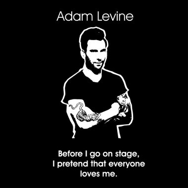 Adam Levine from maroon5 qoute black and white vector4