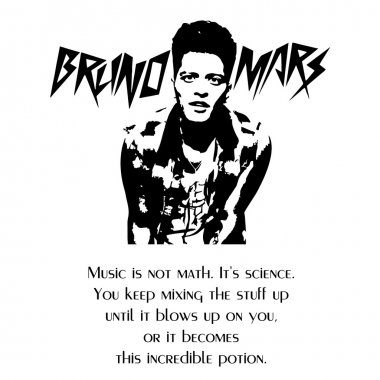 Bruno Mars qoute on black and white vector1