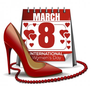 8 March card. Calendar with the date of March 8, womens shoes, red beads