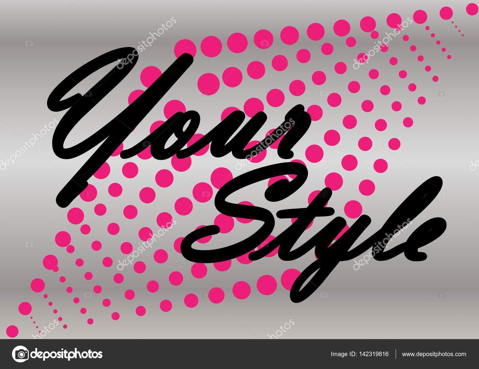 4c1d3a90c Crea tu propio estilo — Vector de stock © ksgldnss  142319816